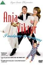Anja og Viktor--I medgang og modgang