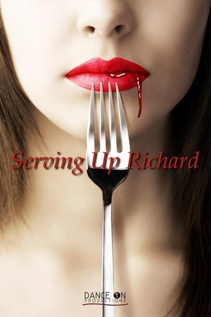 Serving Up Richard