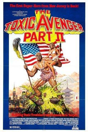 Toxic Avenger, Part II